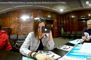 Lansarea numarului special Biblioteca Nova, dedicat lui Cornel Robu