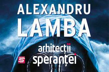 arhitectii-sperantei-alex-lamba