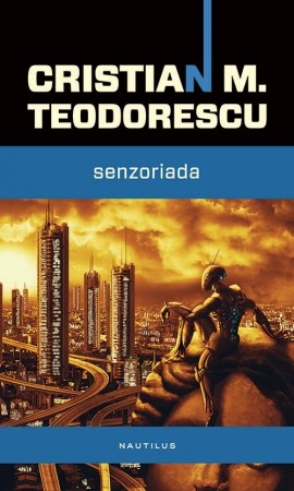 Senzoriada de Cristian-Mihail Teodorescu