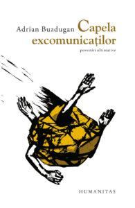 adrian-buzdugan-capela-excomunicatilor