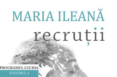 maria-ileana-recrutii