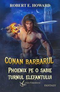 Conan-Barbarul-Phoenix-pe-o-sabie-Turnul-elefantului